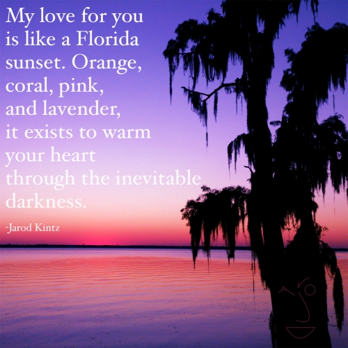 my love is like a florida sunset