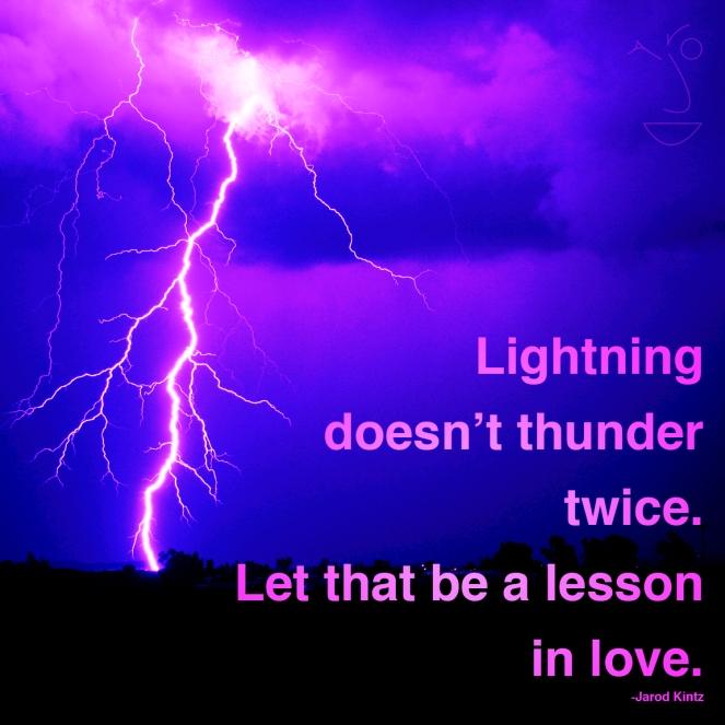 lightning doesn't thunder twice