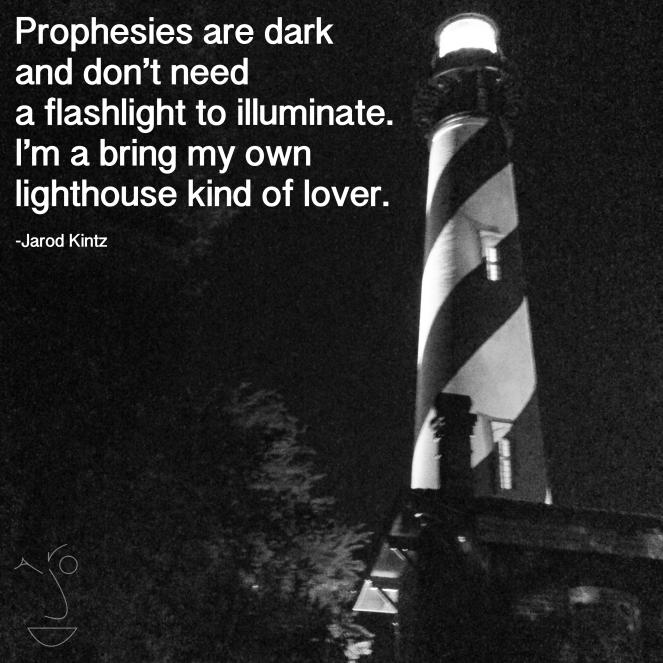prophesies are dark