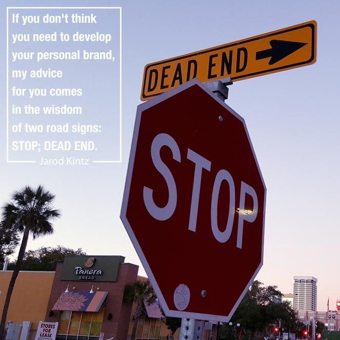 STOP; DEAD END