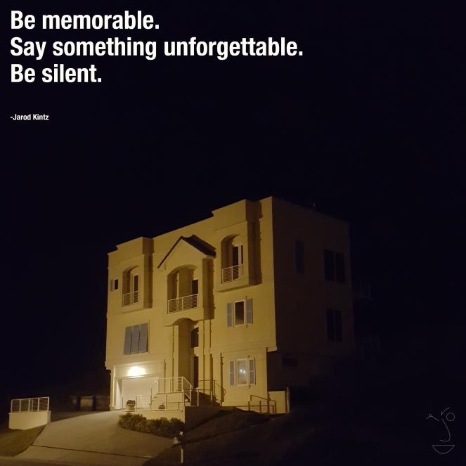 Be memorable