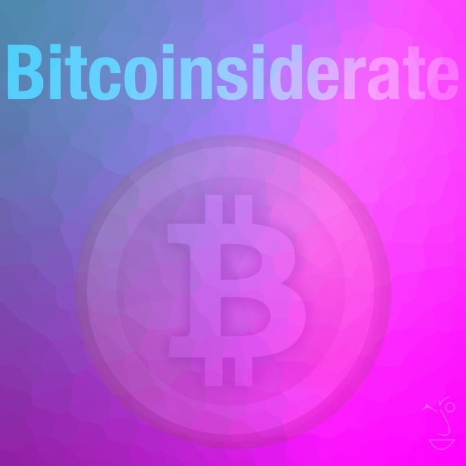 Bitcoinsiderate
